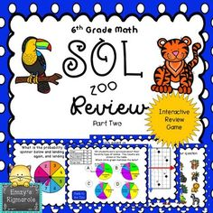This is an interactive game that the whole class will enjoy as they review for the SOL test.  The game includes 20 questions that cover half of the SOLs.  The topics are:  Points on the coordinate plane  6.11Congruent figures  6.12Quadrilaterals  6.13Circle Graphs 6.14Balance Point  6.15Best Measure 6.15Identifying independent and dependent events 6.16aCompound probability 6.16bSequence 6.11One-step equations- solving and models 6.18Properties- Inverse Property of multiplication and…