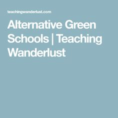 Alternative Green Schools    | Teaching Wanderlust Green School Bali, Dream School, Schools, Growing Up, Alternative, Wanderlust, Teaching, Education, School