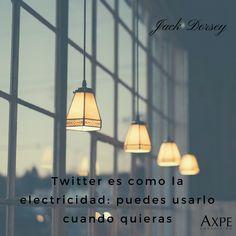 """""""Twitter es como la electricidad: puedes usarlo cuando quieras""""  Jack Dorsey  #Twitter #ResdesSociales #SocialMedia"""