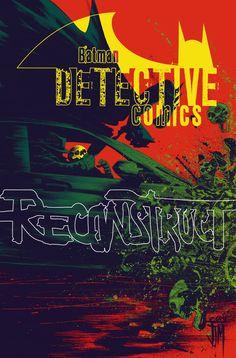 DETECTIVE_COMICS_39Puede Batman poner fin a Anarky una vez por todas?  ¿O serán los ciudadanos de la ciudad de Gotham incluso dejarle probar?
