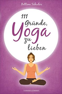111 Gründe, Yoga zu lieben (German Edition) *** Check this awesome product by going to the link at the image.