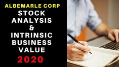 Stock Analysis & Intrinsic Business Value of Albemarle Corp Income Statement, Financial Statement, Stock Analysis, Balance Sheet, Economics, Investing, Teaching, Education, Business