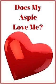 Does My AspieLove Me-