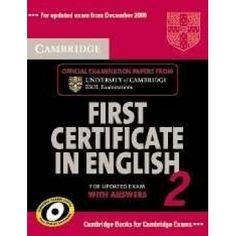 Cambridge First Certificate in English 2 for updated Exam Self-study Pack