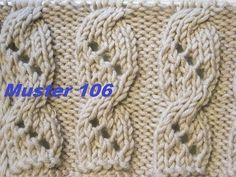 Muster 106* Ajourmuster mit Zopfmuster für Pullover Strickjacke Socken*Mützen Handschuhe* - YouTube