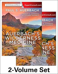 Auerbach's Wilderness Medicine, 2-Volume Set, 7e by Paul ... https://www.amazon.com/dp/0323359426/ref=cm_sw_r_pi_dp_x_FKNcyb9ZG6ZW3