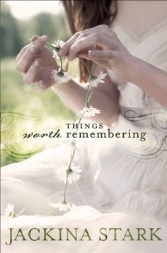 Things Worth Remembering by Jackina Stark, http://www.amazon.com/dp/B00702M55E/ref=cm_sw_r_pi_dp_D1mdvb1MPYAGG