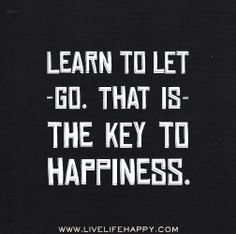 Learn to let go. That is the key to happiness. by deeplifequotes, via Flickr