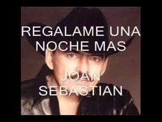 una noche mas joan sebastian (letra) - YouTube Pandora Radio, Spanish Music, Album, Music Publishing, My Music, Writer, Amor Youtube, Songs, Movie Posters