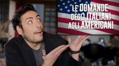 Questions ITALIANS have for AMERICANS - YouTube