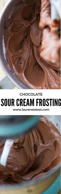 Chocolate Sour Cream Frosting--so creamy and dreamy! Not too sweet, super light with a little tiny tang from that sour cream. This is my new go-to chocolate frosting. Seriously is perfect every time.