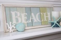 LOVE this gorgeous beach sign! & Aqua star fish! I think this would be an easy project to recreate using wood from pallets.