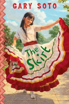 "Read ""The Skirt"" by Gary Soto available from Rakuten Kobo. For fans of Gary Soto and Matt de la Peña comes a tale of a contemporary Mexican-American family with a ""spunky and imag. Gary Soto, Hispanic Culture, Kinds Of Dance, Mexican American, Folk Dance, Reading Rainbow, My Baby Girl, Childrens Books, Viva Mexico"