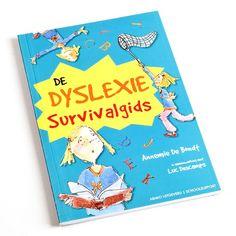 De dyslexie survivalgids - Wat is dyslexie en hoe kun je ermee omgaan? In dit leuke, leerzame boekje staan bruikbare informatie en herkenbare verhalen, maar ook mopjes en quizzen.