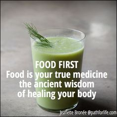 Your body knows how to heal...with food!