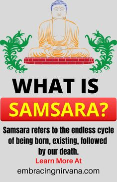 Learn about Samsara and other Buddhist teachigs at Embracing Nirvana. #samsara #buddha #buddhism #embracingnirvana Buddha Zen, Buddha Buddhism, Buddhist Teachings, Healthy Lifestyle Quotes, Nirvana, Proverbs, Philosophy, Fun Facts, Motivational Quotes
