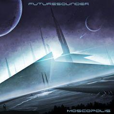 Moscopolis, by FUTURESOUNDER