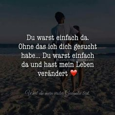 Hasemaus ♡♡♡ you were just there and the best time of my life started . I love you ♡♡♡ Source Love Of My Live, Sex And Love, Peace And Love, Love You, Romantic Love Quotes, My Soulmate, Quotes About Strength, Love Words, True Quotes