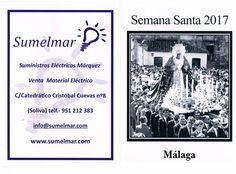 Semana Santa Málaga 2017 Itinerarios Sumelmar Suministros Eléctricos Márquez http://www.sumelmar.com