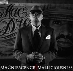 Mac Mall - Macnifacence & Malliciousness