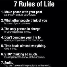 7 Rules of Life. – Life of the Amazing MsP Wisdom Quotes, Quotes To Live By, Me Quotes, Motivational Quotes, Inspirational Quotes, Strong Quotes, Change Quotes, Qoutes, Life Advice