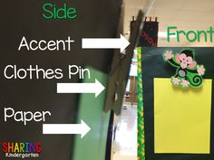 display student work by using clothes pin with accent/mascot paper die cut! Sharing Kindergarten