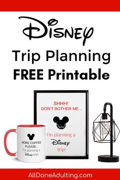 Funny free printable Disney wall art. Planning a Disney trip is no joke! It's takes time and concentration, so let everyone know that you're busy with this fun frameable sign. Grab the matching coffee mug, too! #disneytripprintable #disneywallartfreeprintable