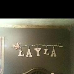 Earthy Chic name for nursery....  Cute way to hang the name? @Sarah Hubbard r