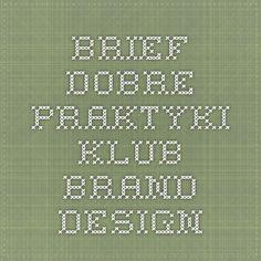 Brief - Dobre praktyki - Klub Brand Design