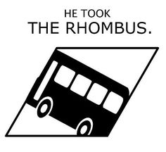 Why was the mathematician late for work?  Hahaha!