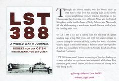 Website for this ship and the book by Robert von der Osten at www.lst388.com. Training Day, Journal Entries, Show Photos, North Africa, Writing A Book, Sicily, The Book, Wwii, Europe