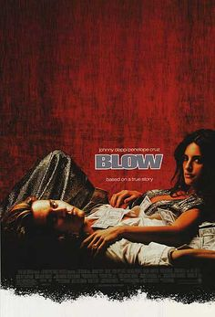 Blow. One of my favorites, and still breaks my heart every single time I watch it.