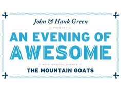 An Evening of Awesome (with John and Hank Green) at Carnegie Hall on YouTube - pin now, watch later! (It's 3 hours long...)
