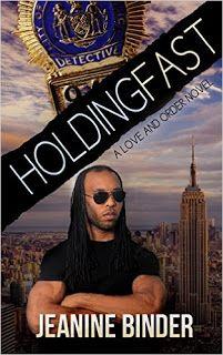 Holding Fast - a Love and Order Novel by Jeanine Binder #ebooks #kindlebooks #freebooks #bargainbooks #amazon #goodkindles