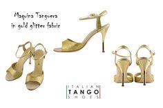 Woman tango shoes in gold glitter fabric!  http://www.italiantangoshoes.com/shop/en/women/194-maquina-tanguera.html