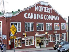 Cannery Row!