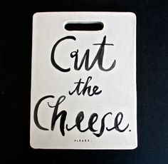 """""""Cut the Cheese"""" Cheeseboard --- this made me think of darrin. Woodworking Projects Plans, Teds Woodworking, Diy Cutting Board, Diy Hacks, Fathers Day Gifts, Hand Painted, Etsy Shop, Cheese, Crafty"""