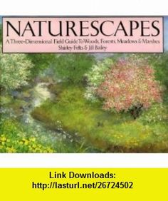 Naturescapes (9780670820382) Jill Bailey , ISBN-10: 0670820385  , ISBN-13: 978-0670820382 ,  , tutorials , pdf , ebook , torrent , downloads , rapidshare , filesonic , hotfile , megaupload , fileserve