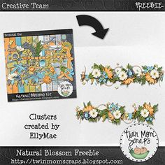 TwinMomScraps has TWO Matching NATURAL BLOSSOMS FREEBIES for you!  You can find the fun cluster on TwinMomScraps FACEBOOK PAGE; https://www.facebook.com/TwinMomScrap/app_220150904689418. 05/04/2013