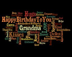 """Happy Birthday To You Grandma!"" From My Kids"