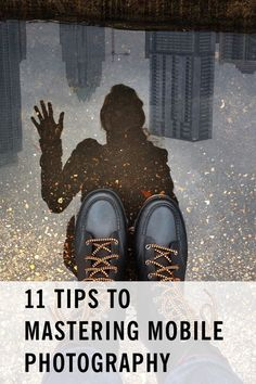 The Ultimate Guide – 11 tips from the world's best Instagrammers. Learn to take amazing photos on your phone. // by Artifact Uprising