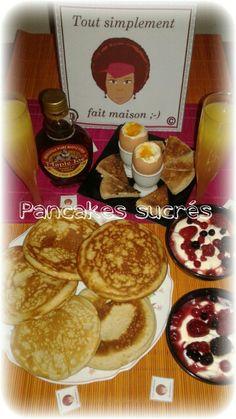 Pancakes sucré: http://toutsimplementfaitmaisonleblog.over-blog.com/2014/11/pancakes-sucres.html