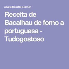 Receita de Bacalhau de forno a portuguesa - Tudogostoso