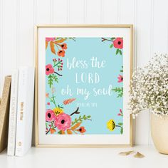 Gift for her, Nursery Wall Art, Baby Girl gift, Digital Art Print, Bless the Lord oh my soul Psalm 103, Bible Verse Wall Art, Scripture Art