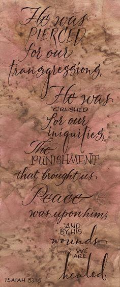 Isaiah 53:5 - He was pierced... - Jane Farr