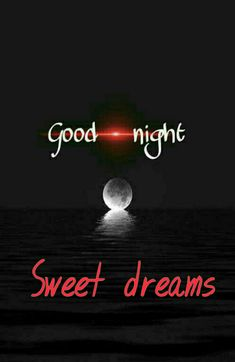 Good night  Saved by SRIRAM Good Night Sleep Tight, Good Night Messages, Good Night Image, Good Night Quotes, Good Morning Good Night, Beautiful Morning Pictures, Good Night Flowers, Evening Greetings, Good Night Blessings