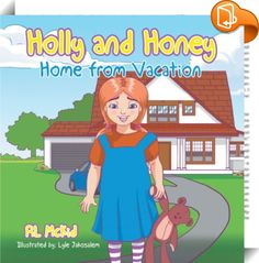 Holly and Honey