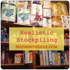 Stockpiling does not mean hoarding. Check out these Realistic Stockpiling Tips to help save money for your family. It's not extreme, it's smart! Saving Ideas, Money Saving Tips, Money Savers, Extreme Couponing, Couponing 101, Emergency Preparedness, Emergency Food, Survival Prepping, Survival Skills