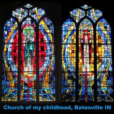 Stained glass windows of my childhood church - revisited now as a Grandma! (Article is about going 'home' again)