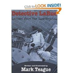 Detective LaRue is a wonderful read aloud for a mystery unit.